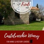 Castelvecchio Winery Pinterest Pin