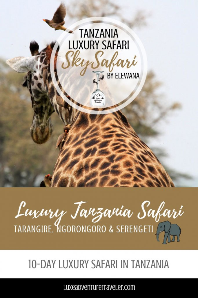 Luxury Tanzania Safari with SkySafari by Elewana Pinterest pin