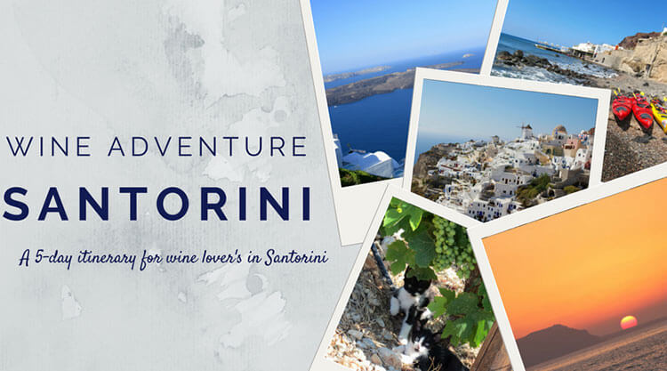 5 Day Santorini Greece Itinerary with five polaroid style photos of Santorini