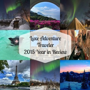 Luxe Adventure Traveler's 2015 Year in Review