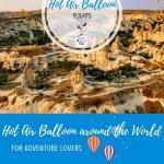 Best Hot Air Balloon Rides Around the World Pinterest Pin
