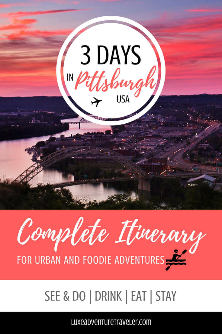 3 Day Pittsburgh Itinerary Pinterest Pin