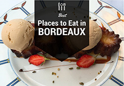 Best Places to Eat in Bordeaux