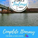 3 Day Toulouse Itinerary Pinterest Pin