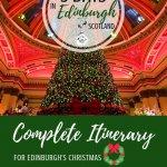 Edinburgh's Christmas Itinerary Pinterest Pin