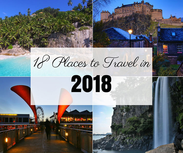 18 Places to Travel in 2018