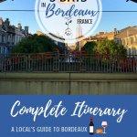 3 Days in Bordeaux, France Pinterest Pin