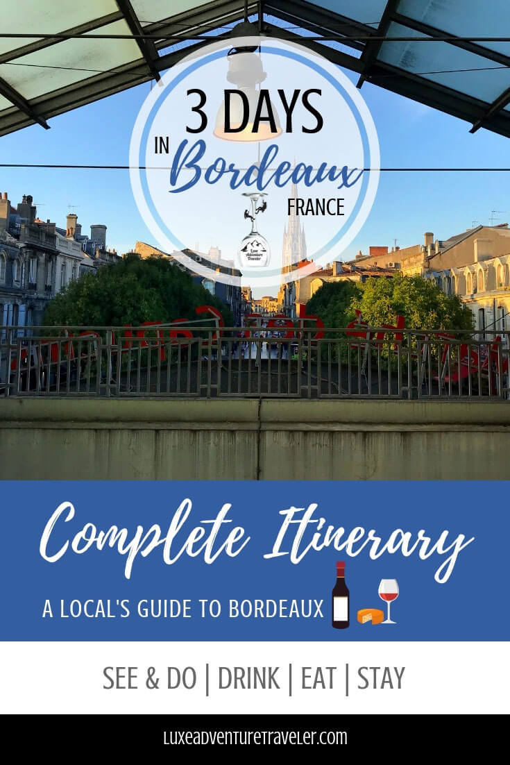 3 Days in Bordeaux, France Pinterest Pin