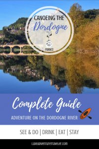Dordogne Canoeing, Dordogne, France Pinterest Pin