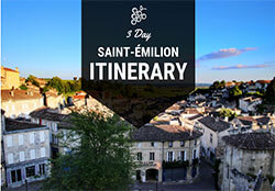 3 Days in Saint-Emilion Itinerary