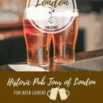 Historic Pub Tour of London Pinterest Pin