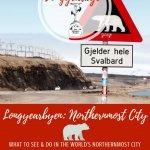 Things to Do in Longyearbyen, Svalbard Pinterest Pin